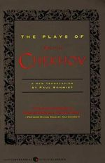 The Plays of Anton Chekhov - Anton Pavlovich Chekhov