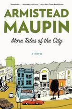 More Tales of the City TV Tie in - Armistead Maupin