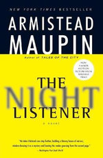 The Night Listener : A Novel - Armistead Maupin