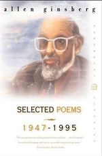 Selected Poems 1947-1995 - Allen Ginsberg