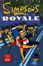 Simpsons Comics Royale : A Super-Sized Simpson Soiree - Matt Groening