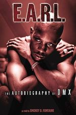 E.A.R.L. : The Autobiography of DMX - Dmx