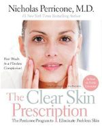 The Clear Skin Prescription - Nicholas Perricone