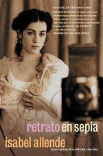 Retrato En Sepia: Una Novela :  Una Novela - Isabel Allende