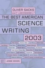 Best American Science Writing 2003 : Best American Science Writing (Paperback) - Oliver Sacks