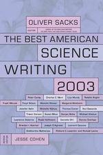 Best American Science Writing 2003 : Best American Science Writing (Paperback) - Oliver Sacks