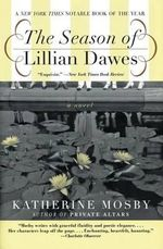 The Season of Lillian Dawes - Katherine Mosby