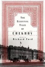 The Essential Tales of Chekhov - Anton Pavlovich Chekhov
