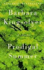 Prodigal Summer : A Novel - Barbara Kingsolver