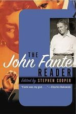 The John Fante Reader - John Fante