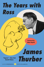 The Years with Ross : Perennial Classics (Paperback) - James Thurber