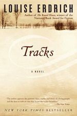 Tracks : Poems - Louise Erdrich
