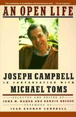 An Open Life : Joseph Campbell in Conversation with Michael Toms - Joseph Campbell