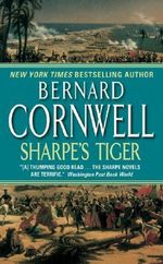 Sharpe's Tiger : Richard Sharpe and the Salamanca Campaign (Book 1) - Bernard Cornwell