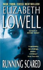 Running Scared : Rarities Unlimited - Elizabeth Lowell