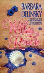 Within Reach - Barbara Delinsky