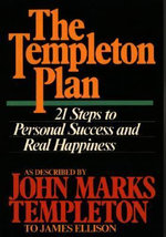 The Templeton Plan : 21 Steps to Personal Success and Real Happiness - John Marks Templeton