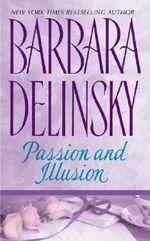 Passion and Illusion - Barbara Delinsky