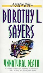 Unnatural Death : Lord Peter Wimsey Mysteries (Paperback) - Dorothy L. Sayers