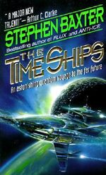 The Time Ships : A Novel - Stephen Baxter