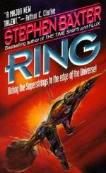Ring : Origin - Stephen Baxter