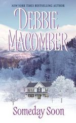 Someday Soon - Debbie Macomber