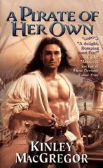A Pirate of Her Own - Kinley MacGregor