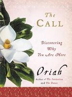 Call : Discovering Why You Are Here - ORIAH