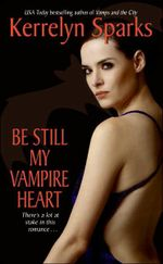 Be Still My Vampire Heart : Love at Stake Series : Book 3 - Kerrelyn Sparks