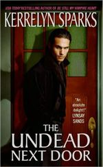 The Undead Next Door : Love at Stake Series : Book 4 - Kerrelyn Sparks