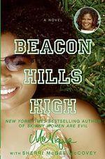 Beacon Hills High - Mo'Nique