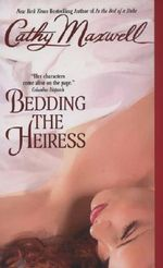 Bedding the Heiress - Cathy Maxwell