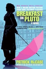Breakfast on Pluto Tie-In - Patrick McCabe