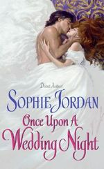 Once Upon a Wedding Night - Sophie Jordan