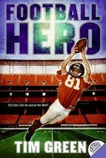 Football Hero : A Football Genius Novel - Tim Green