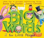 Big Words for Little People : Planets - Jamie Lee Curtis