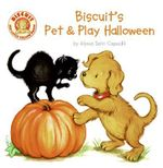 Biscuit's Pet & Play Halloween : Biscuit (Board Books) - Alyssa Satin Capucilli
