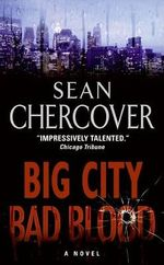 Big City, Bad Blood - Sean Chercover
