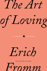 The Art of Loving : P.S. (Paperback) - Erich Fromm