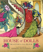 House of Dolls - Francesca Lia Block