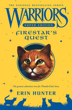 Firestar's Quest : Warriors : Super Edition : Book 1 - Erin Hunter