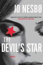 The Devil's Star :  A Novel a Novel - Jo Nesbo