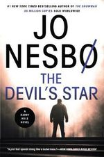 The Devil's Star : A Harry Hole Novel - Jo Nesbo