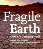 Fragile Earth : Views of a Changing World - Harper Collins (UK)