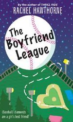 The Boyfriend League - Rachel Hawthorne