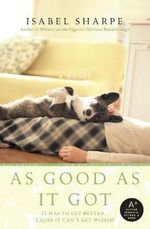 As Good as It Got - Isabel Sharpe
