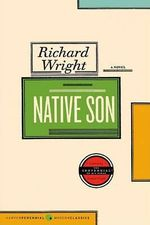 Native Son - Richard A Wright