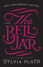 The Bell Jar : P.S. - Sylvia Plath