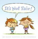 It's Not Fair - Amy Krouse Rosenthal