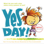Yes Day! - Amy Krouse Rosenthal